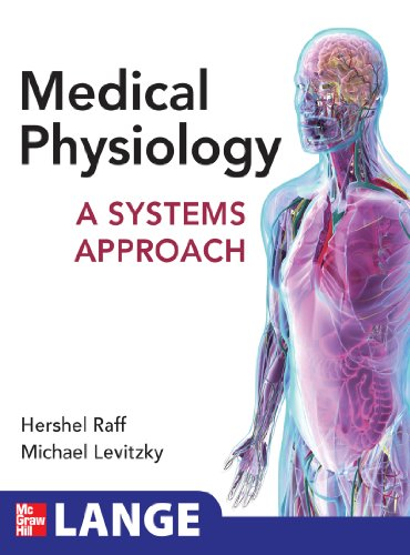 Medical Physiology: A Systems Approach: A Systems Approach (Lange Medical Books) Pdf