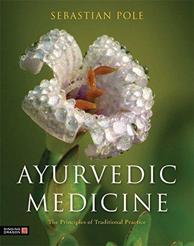 Ayurvedic Herbal Medicine (Ayurvedic Medicine: The Principles of Traditional Practice)