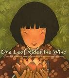 One Leaf Rides the Wind, Celeste Davidson Mannis, 0756952131
