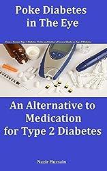 Poke diabetes in the Eye: An Alternative to Medication for Type 2