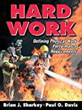 Hard Work: Defining Physical Work Performance Requirements