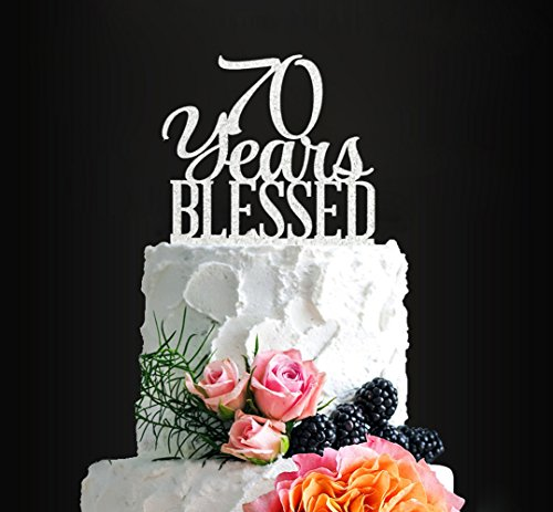(Silver Acrylic Custom 70 Years Blessed Cake Topper, 70th Birthday Cake Topper, 70th Wedding Anniversary Cake Topper (70 bless))