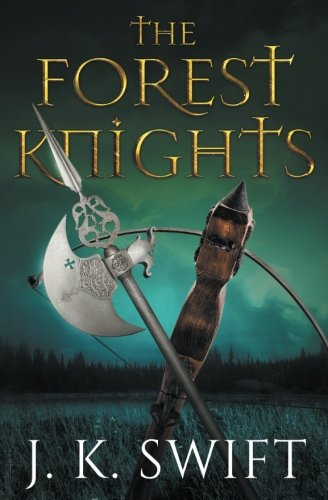 The Forest Knights: Complete Duology