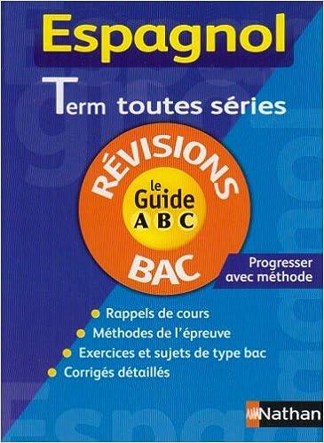 Ebooks en ligne gratuits à télécharger Espagnol Tle toutes séries : Révisions in French PDF by Nicole Malaret,Carlos Janin