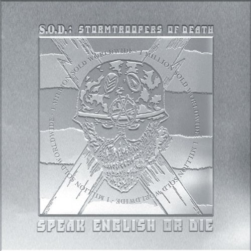Speak English Or Die (Platinum Edition) by S.O.D. - Stormtroopers of Death (2002-02-18) (Stormtroopers Of Death Speak English Or Die)