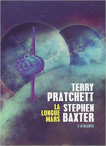 Longue Terre - Tome 03 - La Longue Mars - Terry Pratchett & Stephen Baxter