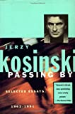 Passing By, Jerzy N. Kosinski, 0802134238