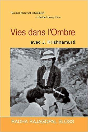 Vies dans l'Ombre avec J. Krishnamurti