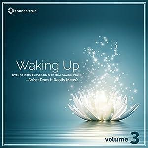 Waking Up: Volume 3 Speech