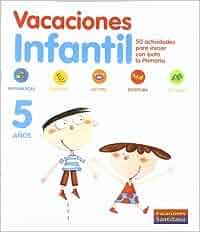 Vacaciónes Santillana, Educación Infantil, 5 años