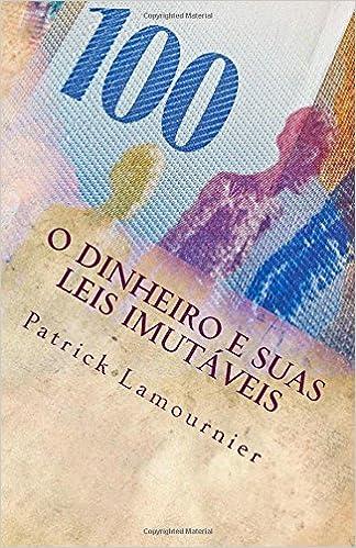 O Dinheiro e Suas Leis Imutáveis: Os Gatilhos Mentais que Abrem as Portas da Prosperidade