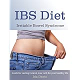 IBS Diet: Irritable Bowel Syndrome, Guide for Lasting Control, Low carb for your healthy life