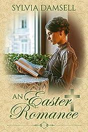 An Easter Romance (A Season's Romance Book 3)