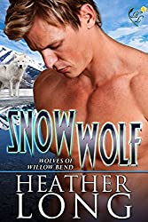 Snow Wolf: Wolves of Willow Bend