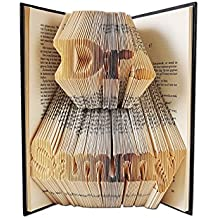 PhD Graduation Gift by Folded Book Art - Custom name folded into a book with the letters Dr. - Comes gift ready - Graduation gifts for him - Doctor gifts