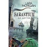 Sarantium - Die Götter: Roman (German Edition)