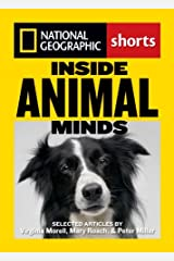 Inside Animal Minds: The New Science of Animal Intelligence Kindle Edition