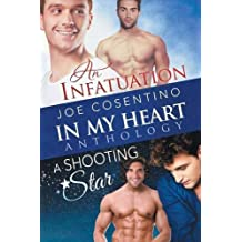 In My Heart - An Infatuation & A Shooting Star