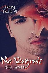No Regrets (Healing Hearts Book 1)