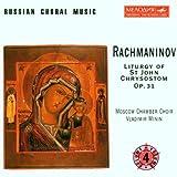Rachmaninov: Liturgy of St. John Chrysostom, Op. 31