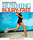 Running Injury-Free: How to Prevent, Treat, and
