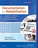 Documentation for Rehabilitation - E-Book: A Guide to Clinical Decision Making in Physical Therapy