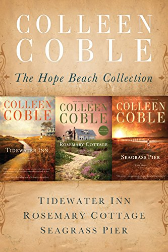 The Hope Beach Collection: Tidewater Inn, Rosemary Cottage, Seagrass Pier (The Hope Beach Series) ()
