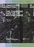 Re-Imagining Animation, Paul Wells and Johnny Hardstaff, 2940373698