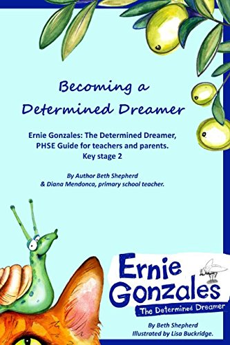 - Becoming a Determined Dreamer: Ernie Gonzales: The Determined Dreamer, PHSE Guide for Teachers and Parents. Key stage 2
