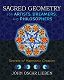 Sacred Geometry for Artists, Dreamers, and