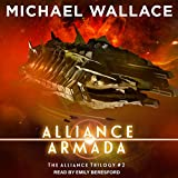 Alliance Armada: The Alliance Trilogy Series, Book 2