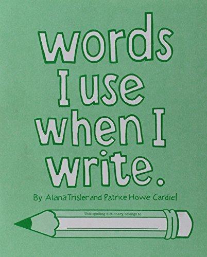 Words I Use When I Write by Alana Trisler (1989-12-03)