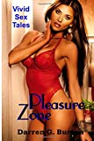 Pleasure Zone: Vivid Sex Tales, Darren Burton, 1500365319
