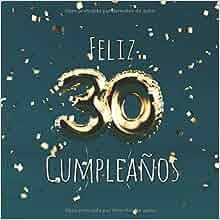 Amazon.com: Feliz 30 Cumpleaños: Libro de visitas con 110 ...