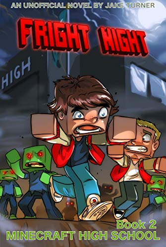 Fright Night: Minecraft High School Book 2