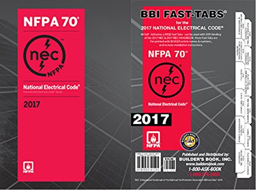 NFPA 70: National Electrical Code (NEC) Softbound and Tabs Set, 2017 Edition by NFPA