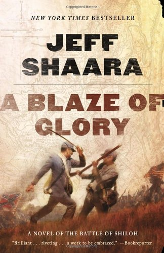 A Blaze of Glory: A Novel of the Battle of Shiloh (the Civil War in the West)