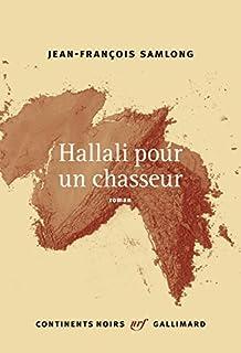 Hallali pour un chasseur, SamLong, Jean-François
