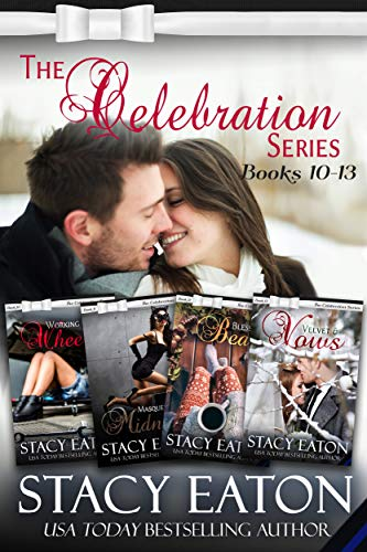 The Celebration Series: Part 3: Working under Wheels, Masquerading at Midnight, Blessings & Beans and Velvet & Vows (The Celebration Series Box Set)