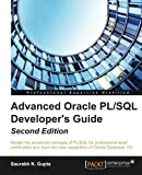 Advanced Oracle PL/SQL Developer's Guide