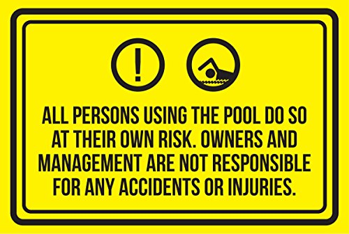 All Persons Using The Pool Do So At Their Own Risk. Spa Warning Large Sign, Plastic, 12x18