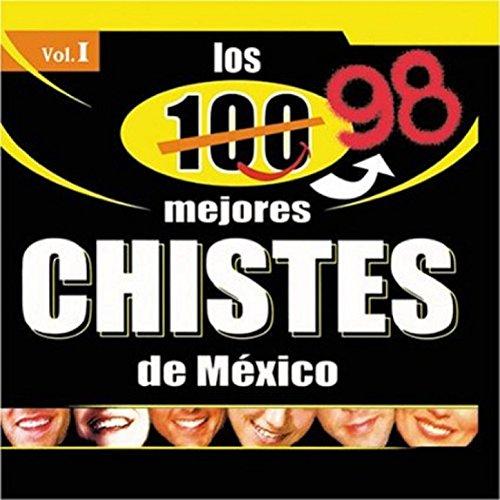 Los Mejores Chistes De Mexico Vol. 1