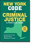 New York Code of Criminal Justice, Kenneth Del Vecchio and Heather Byrne, 0132308878