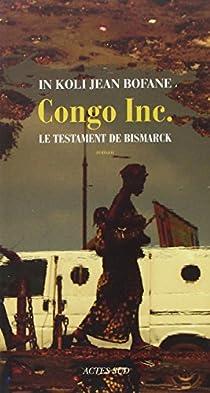 Congo Inc : Le testament de Bismack par Bofane