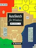 img - for AutoSketch for Windows Release 2 by Mr A. Yarwood (1996-02-22) book / textbook / text book