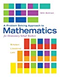 img - for Problem Solving Approach to Mathematics for Elementary School Teachers, A, Plus MyMathLab -- Access Card Package (12th Edition) book / textbook / text book