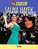 Salma Hayek (Overcoming Adversity: Sharing the American Dream)