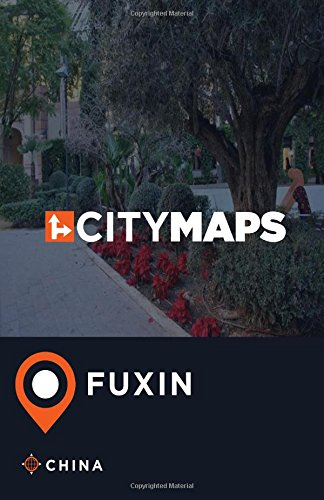City Maps Fuxin China pdf