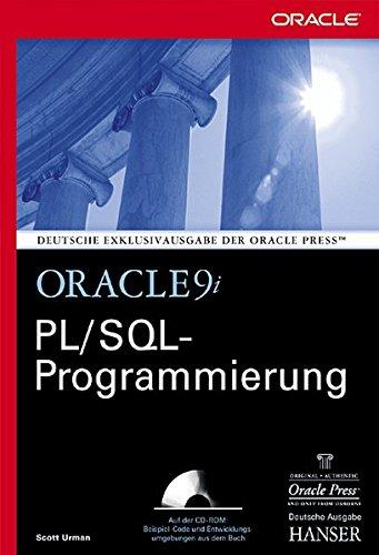 Oracle9i PL/SQL Programmierung: für die Versionen 9i, 8i und 7.x Gebundenes Buch – 25. April 2002 Scott Urman Hans Hajer Hanser Fachbuch 3446219188