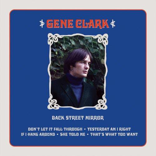 Vinilo : Gene Clark - Back Street Mirror (Extended Play)
